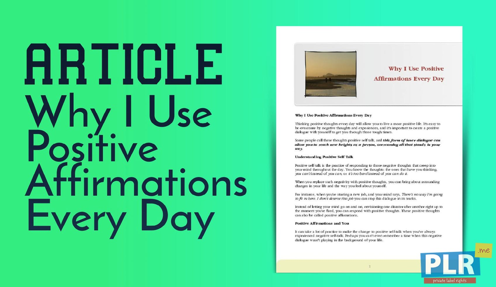 PLR Articles & Blog Posts - Why I Use Positive Affirmations Every Day - PLR .me