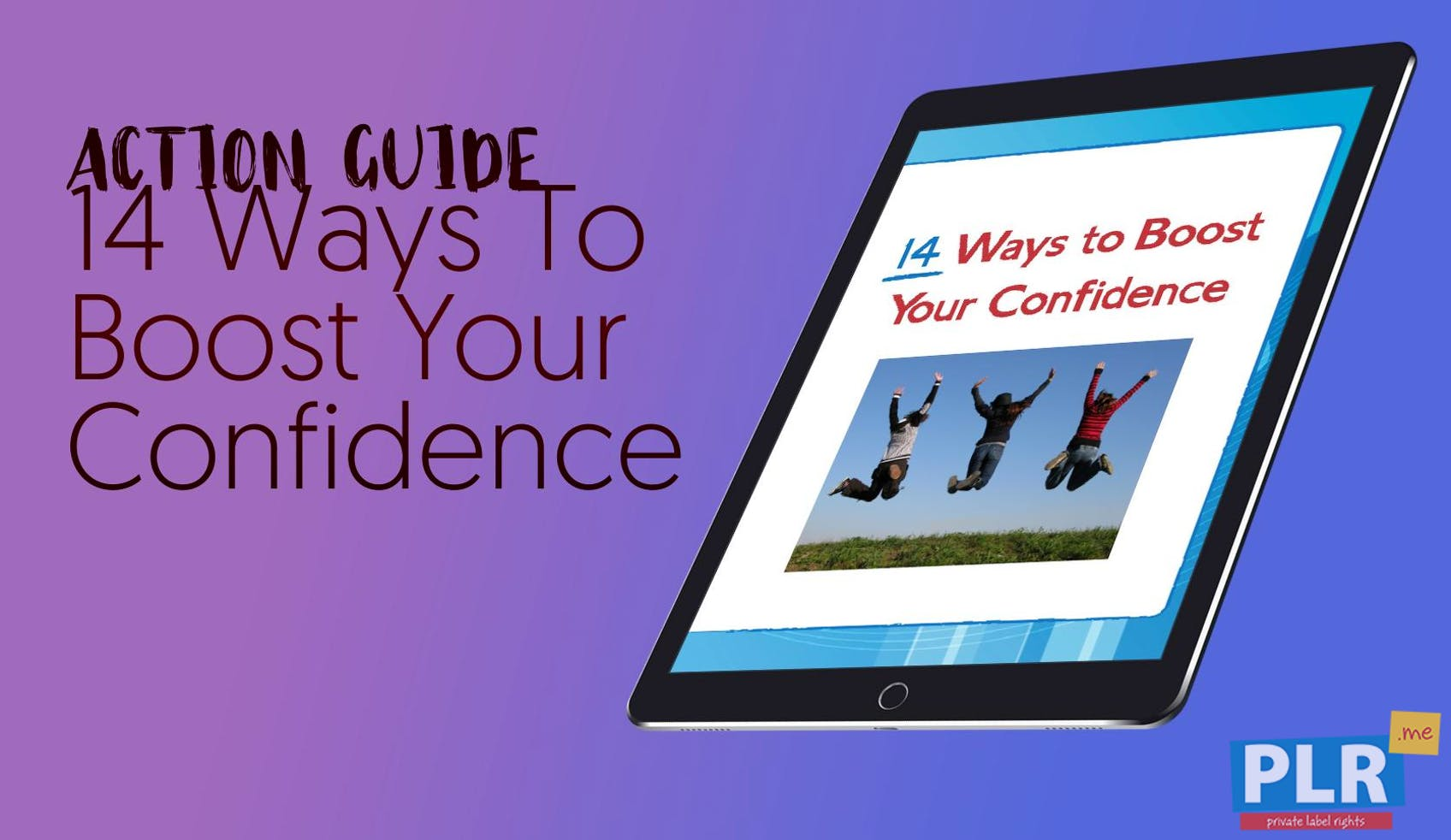 14 Ways To Boost Your Confidence