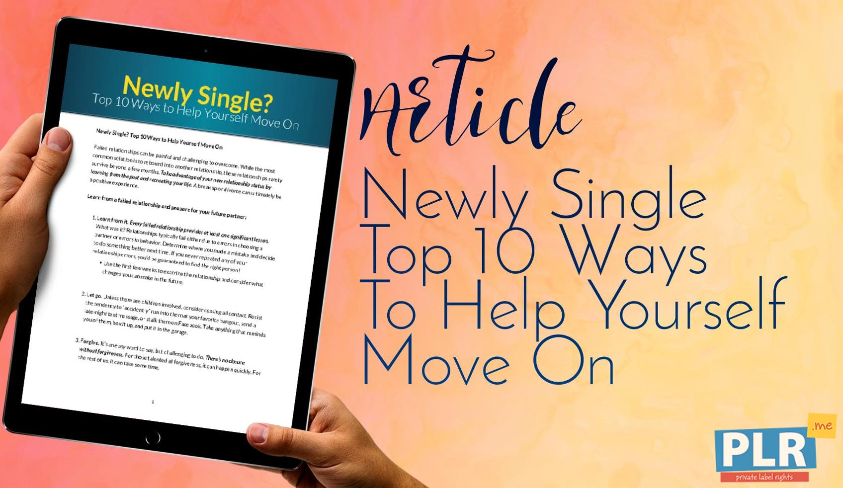 Newly Single Top 10 Ways To Help Yourself Move On