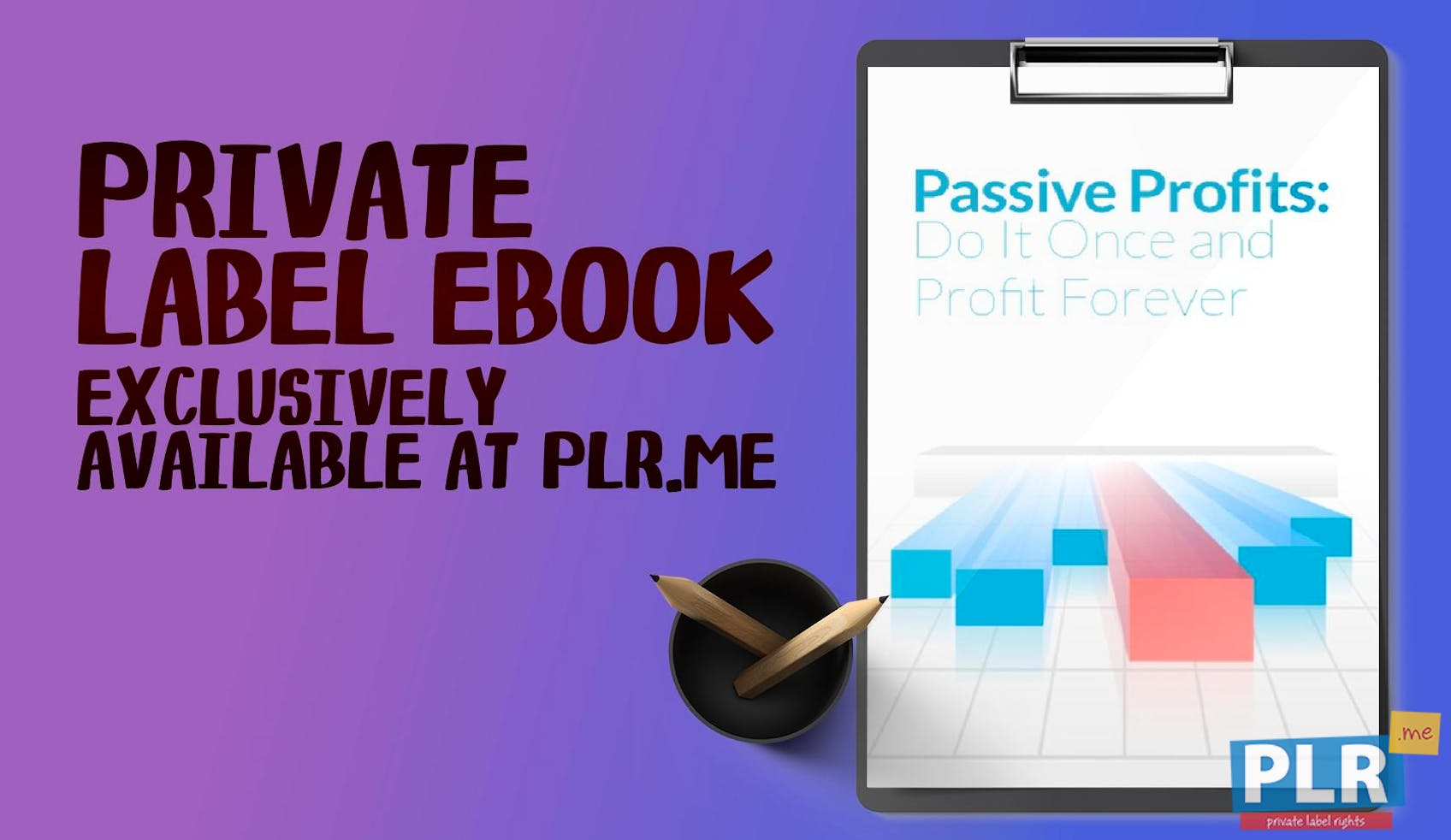 Passive Profits Do It Once And Profit Forever