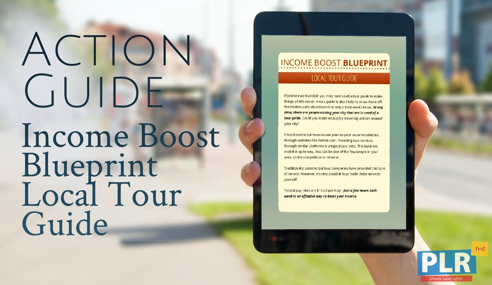 Plr action guides coaching handouts lead magnets income boost income boost blueprint local tour guide malvernweather Gallery