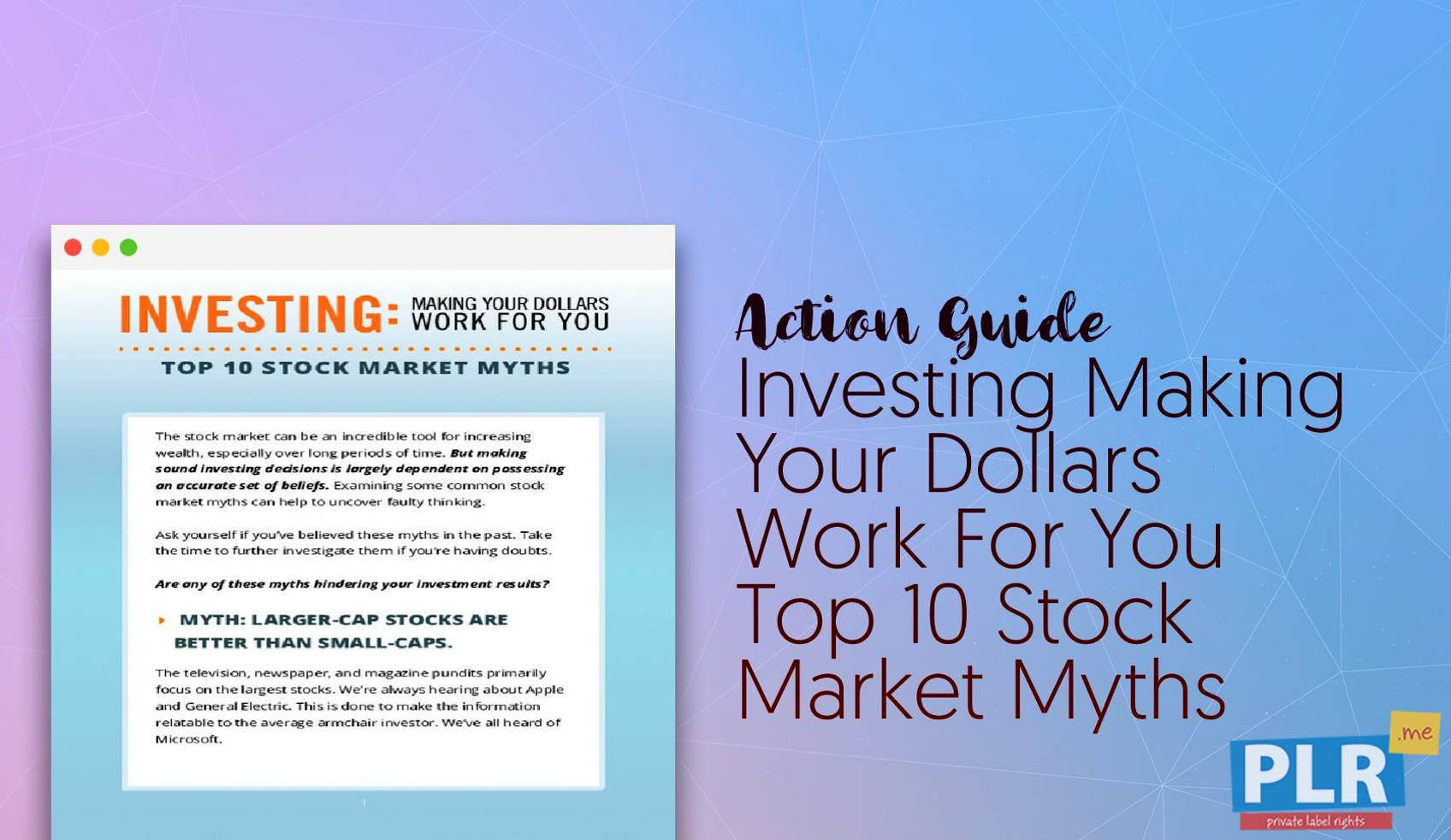 Ten Common Learning Myths That Might Be >> Investing Making Your Dollars Work For You Top 10 Stock Market Myths