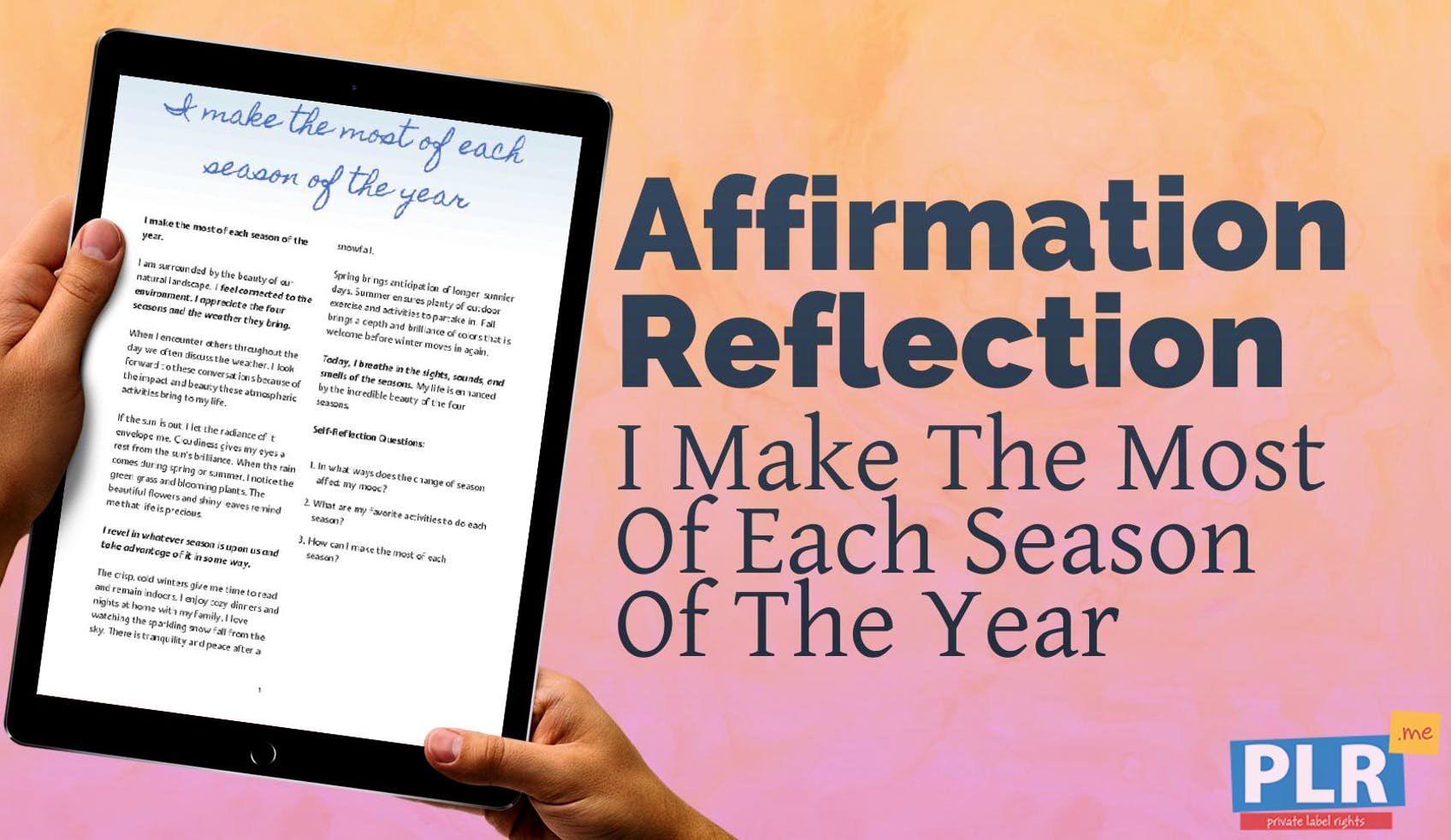 Plr Affirmation Reflections I Make The Most Of Each Season Of The