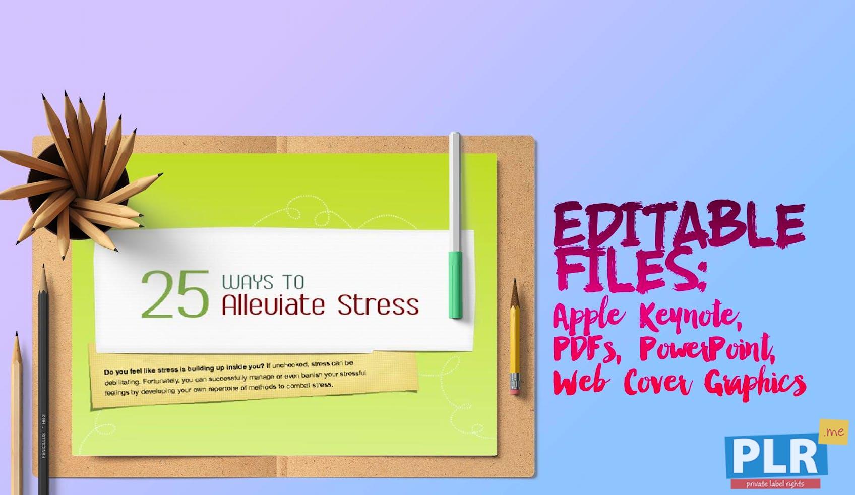 25 Ways To Alleviate Stress