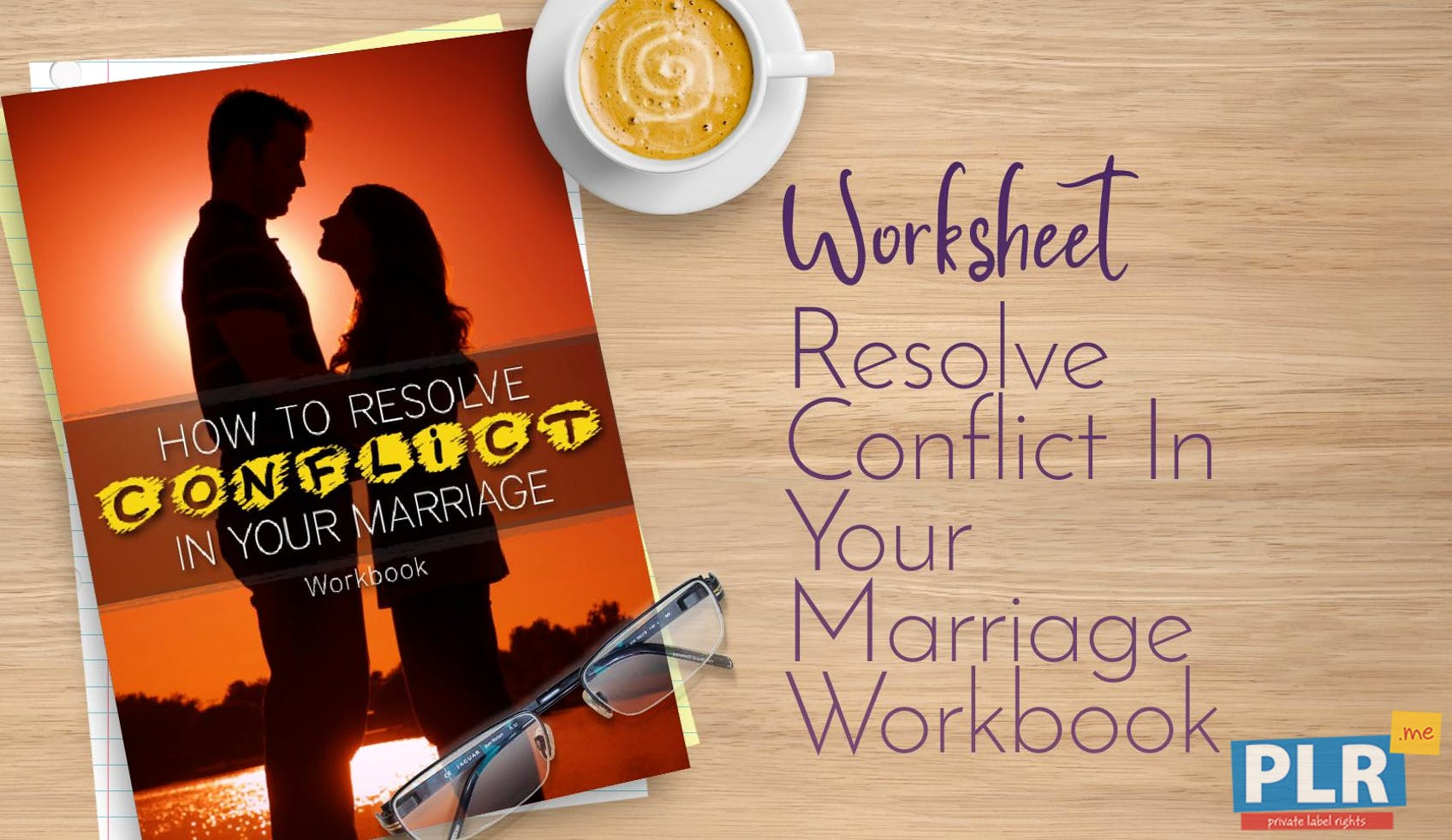 Resolve Conflict In Your Marriage Workbook